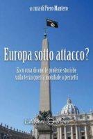 Europa sotto attacco?