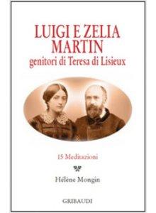 Copertina di 'Luigi e Zelia Martin'