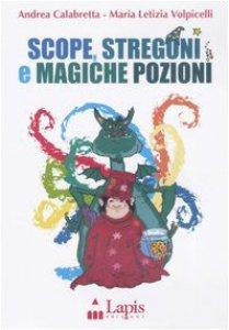 Copertina di 'Scope, stregoni e magiche pozioni. Con CD Audio'