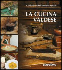 Copertina di 'La cucina valdese'