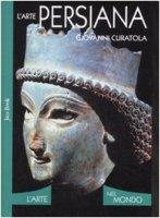 L'Arte Persiana - Curatola Giovanni