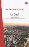 La città - Massimo Cacciari