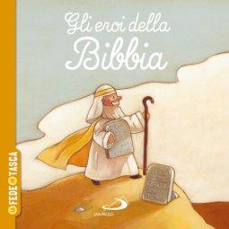 Copertina di 'Gli eroi della Bibbia'
