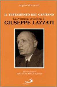 Copertina di 'L'avventura cristiana di Giuseppe Lazzati. Il testamento del capitano'