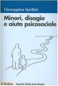 Copertina di 'Minori, disagio e aiuto psicosociale'