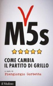 Copertina di 'M5s. Come cambia il partito di Grillo'