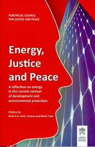 Copertina di 'Energy justice and peace. A reflection on energy in the current context of development and environmental protection'