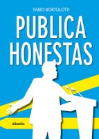 Publica honestas - Bortolotti Fabio