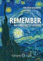 Remember - Vincenzo Acquaviva