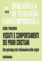 Vissuti e comportamenti dei primi cristiani - Gerd Theissen