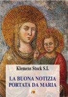 La buona notizia portata da Maria - Stock Klemens