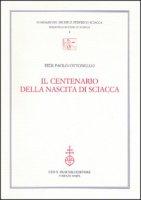 Il centenario della nascita di Sciacca - P. Paolo Ottonello