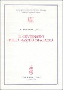 Copertina di 'Il centenario della nascita di Sciacca'