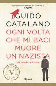 Copertina di 'Ogni volta che mi baci muore un nazista'