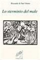 Lo sterminio del male - Riccardo di San Vittore