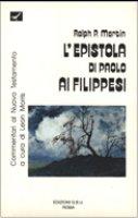 L'epistola di Paolo ai filippesi - Martin Ralph C.