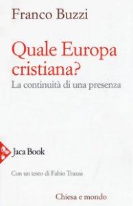 Copertina di 'Quale Europa cristiana?'