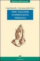 Temi maggiori di spiritualità - Borriello Luigi, Giovanna della Croce