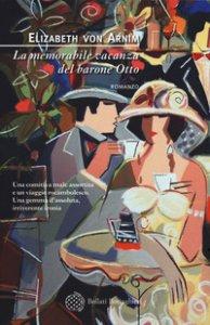 Copertina di 'La memorabile vacanza del barone Otto'