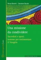 Una missione da condividere - Renzo Bonetti, Salvatore Bucolo