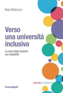 Copertina di 'Verso una università inclusiva. La voce degli studenti con disabilità'