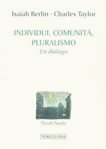 Copertina di 'Individuo, pluralismo, comunità'