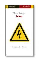Ictus - Maria Guarino