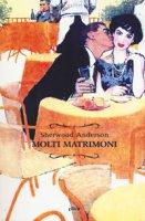 Molti matrimoni - Anderson Sherwood