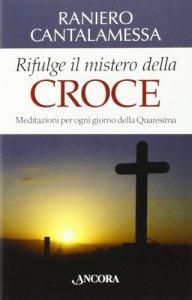 Copertina di 'Rifulge il mistero della croce'