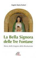 La Bella Signora delle tre fontane - Tentori Angelo M.