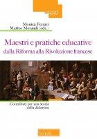 Maestri e pratiche educative dalla Riforma alla Rivoluzione francese
