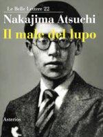 Il male del lupo - Nakajima Atsushi