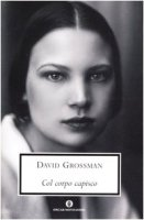 Col corpo capisco - Grossman David