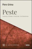Peste. Scienza, storia, costume, letteratura - Grima Piero