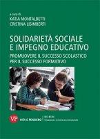 Solidarietà sociale e impegno educativo. Promuovere il successo scolastico per il successo formativo