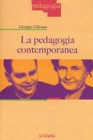 La pedagogia contemporanea - Giorgio Chiosso