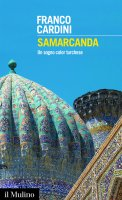 Samarcanda - Franco Cardini