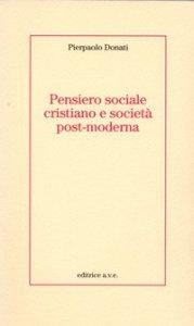 Copertina di 'Pensiero sociale cristiano e società post-moderna'