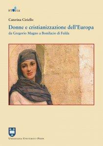Copertina di 'Donne e cristianizzazione dell'Europa'