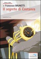 Il segreto di Costanza - Brunetti Francesco