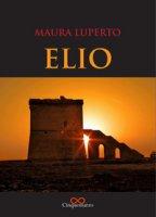Elio - Luperto Maura
