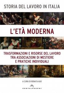 Copertina di 'Storia del lavoro in Italia. 3: L'Età moderna.'