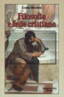 Filosofia e fede cristiana - Brown Colin