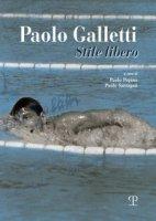 Paolo Galletti. Stile libero