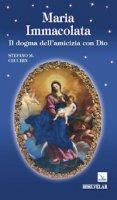 Maria Immacolata. Il dogma dell'amicizia con Dio - Cecchin Stefano M.