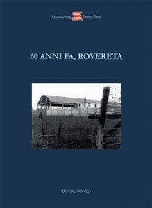 Copertina di '60 anni fa, Rovereta'