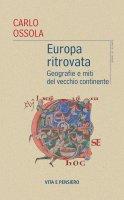 Europa ritrovata - Carlo Ossola
