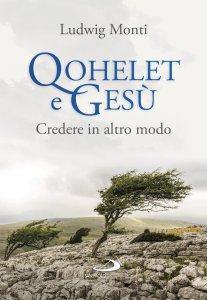 Copertina di 'Qohelet e Gesù'