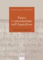 Paura e consolazione nell'Apocalisse - Giancarlo Biguzzi