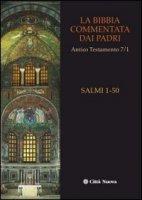 La Bibbia commentata dai Padri - Autori vari